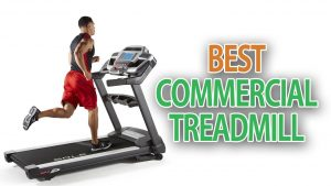 Best Commercial Treadmill