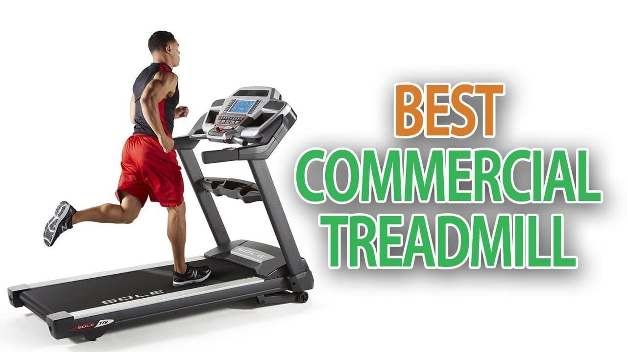 Best Commercial Treadmill